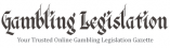 Gambling Legislation